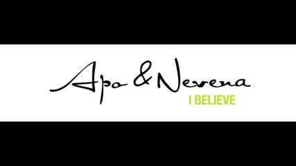 Apo & Nevena- I Believe (2011)