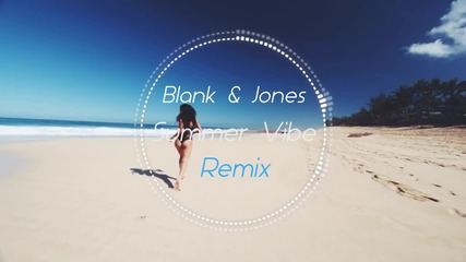 ✬ Boney M - Sunny ( Blank & Jones Summer Vibe Remix ) ✬