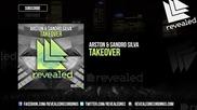 Arston & Sandro Silva - Takeover ( Original Mix )