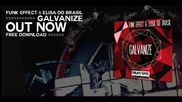 Need For Speed Rivals Soundtrack Galvanize - Funk Effect Elisa Do Brasil