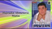 Hajrudin Ahmetovic Mutin - Lutalica - (audio 2007)