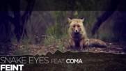 Lyrics Feint - Snake Eyes ft. Coma