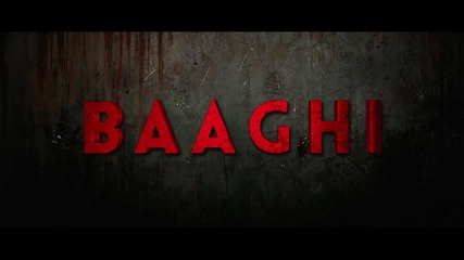 Baaghi (2016) Official Trailer