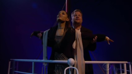 Ariana Grande James Corden - Soundtrack to Titanic