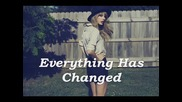 14. Превод Taylor Swift - Everything Has Changed ft. Ed Sheeran [ R E D ]