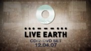 Live Earth - The Concerts for a Climate in Crisis - Live Earth Sizzle Reel (Оfficial video)