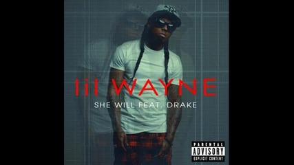 Lil Wayne feat Drake - She Will