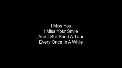 Miley Cyrus - I Miss You Lyrics