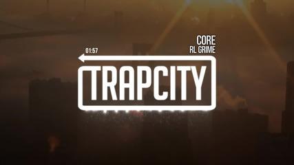 Rl Grime - Core Trap