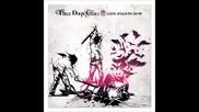 Three Days Grace- World So Cold