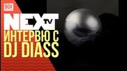 NEXTTV 029: Гост: Интервю с DJ Diass