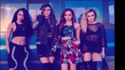 Little Mix - Case Closed [превод на български]
