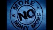 No more many more - Двете ни страни