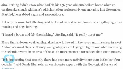 Alabama Residents and Geologists Perplexed by Spate of Earthquakes