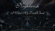 Nightwish - I Want My Tears Back (превод)