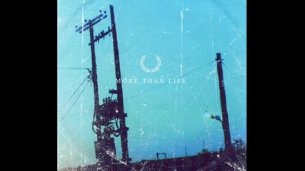 More Than Life - Prelude