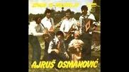 Ajrus Osmanovic - Zovem Te Prijatelju