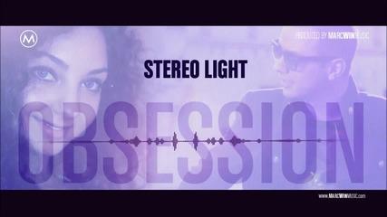 • Румънскo • Лято 2012 • Stereo Light - Obsession ( Radio Version ) H D Quality