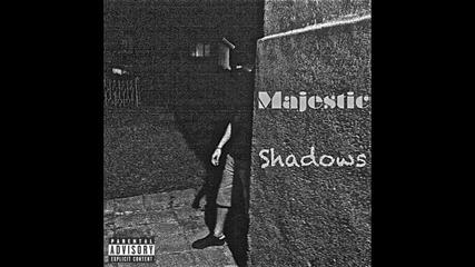 Majestic - Shadows [audio]