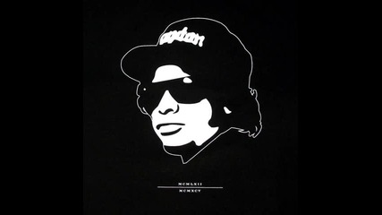 Eazy E - Id Rather Fuck You
