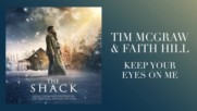 Tim Mcgraw Faith Hills Keep Your Eyes On Me from The Shack