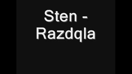 Sten - Razdqla