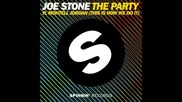 *2015* Joe Stone ft. Montell Jordan - The Party ( This Is How We Do It )