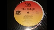 The Rebelz - Rough _ Rugged