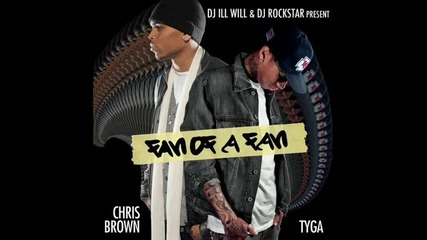 Chris Brown & Tyga ft Kevin Mccall - Have It
