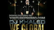 Dj Khaled - Standing On The Mountain Top - We Global (hq).avi