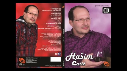 Hasim Catic - Zivot nikom ne ostaje Duzan (BN Music)