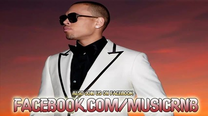 New Song 2012--- Chris Brown - Turn Up The Music