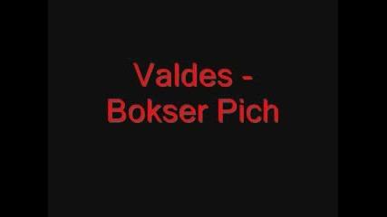 Valdes - Bokser Pich