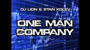 Dj Lion Stan Kolev - One Men Company (rossen Pavlov Remix)