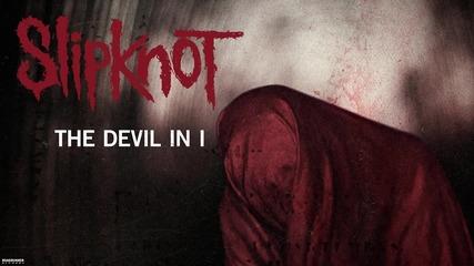Slipknot - The Devil In I (audio) [превод]