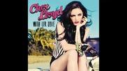 *2013* Cher Lloyd - With ur love ( Dj Kue radio edit )
