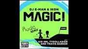 *2014* Magic ft. Kid Ink, Ty Dolla Sign & Travis Barker - Rude ( Remix )