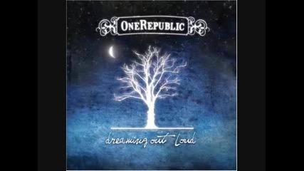 One Repyblic - Say All I Need