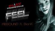 П Р О М О! Absound ft. Biank - Feel [ Official Radio Edit - Perfect Sound Quality ]