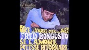 Ore damore Over and over - Fred Bongusto (превод)