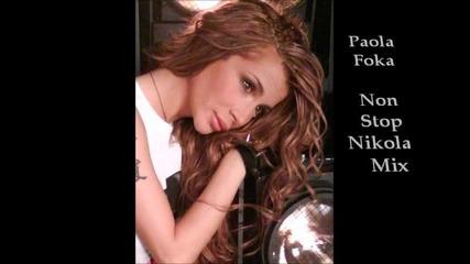 Paola Foka Non Stop Nicolas Mix - Паола Фока
