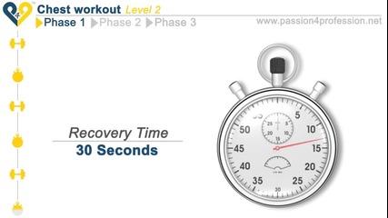 12 минутна тренировка за Гърди Level 2