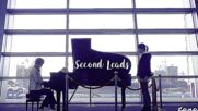 Second Leads - Treat You Better Fmv