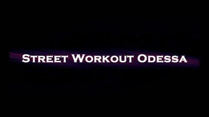 Grand opening (street Workout Odessa)