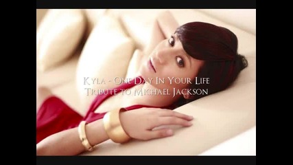 Kyla - One Day In Your Life