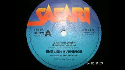 English Evenings Tear You Down 1984 Hi Nrg