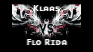 Klaas Vs Flo Rida - Where