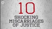 10 шокиращи съдебни грешки
