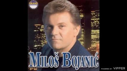 Milos Bojanic - Ruka te ne miluje - (Audio 2000)