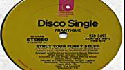 frantique - strut your funky stuff - 1979